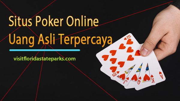 Situs-Poker-Online-Uang-Asli-Terpercaya