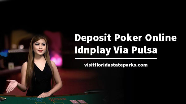 Deposit-Poker-Online-Idnplay-Via-Pulsa